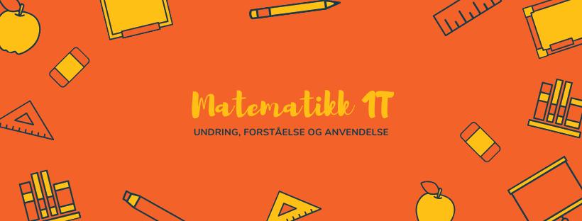 Matematikk 1T er etn heldigital lærebok på nett. Et læremiddel som vektlegger undring, forståelse og anvendelse.